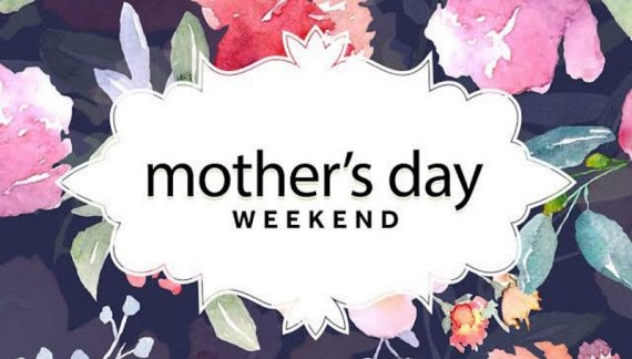 Mothers-Day-Weekend